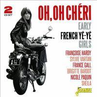 Oh, oh Cheri : early French Ye-Ye girls