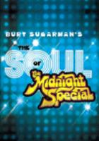 Burt Sugarman's the Soul of the Midnight Special