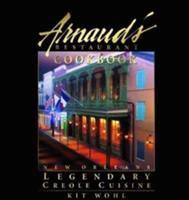Arnaud's Restaurant Cookbook