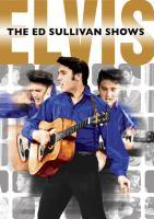 The Ed Sullivan Shows : Elvis
