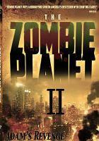 The Zombie Planet II