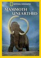 Mammoth Unearthed