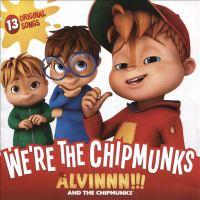 We're the Chipmunks