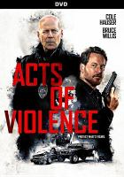 Acts of Violence [DVD].