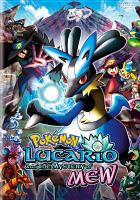 Pokemon - Lucario and the Mystery of Mew [DVD].
