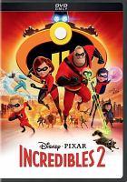 Incredibles 2 [DVD].