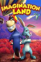 Imagination land / [DVD]