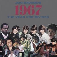Jon Savage's 1967