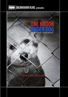 One Nation Under Dog