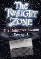 The Twilight Zone, the Definitive Edition