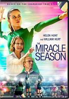 THE MIRACLE SEASON : DVD : VIDEORECORDING