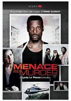 Menace and Murder