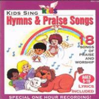 Kids Sing Hymns and Praise Songs