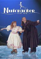 The Nutcracker on Ice