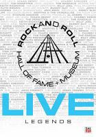 Rock and Roll Hall of Fame + Museum Live Legends