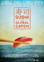 Sushi, the Global Catch