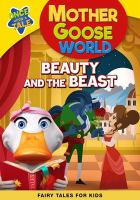 Mother Goose World: Beauty and the Beast