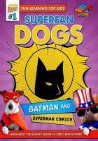 Superfan Dogs: Comic Book Heroes