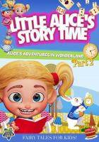 Little Alice's Storytime: Alice's Adventures in Wonderland Part 2