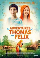 The Adventures of Thomas and Felix