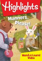 Highlights - Manners, Please!