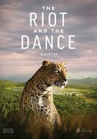 Riot and the Dance, The: Earth