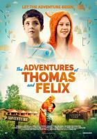 The Adventures of Thomas & Felix