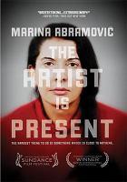 MarinaAbramović: The Artist Is Present