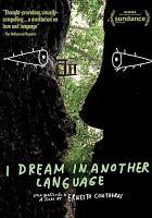 Sueño en otro idioma = I dream in another language