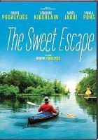 The sweet escape = Comme un avion