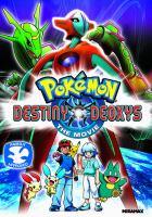 Pokémon Destiny Deoxys the Movie