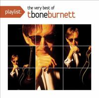 The Very Best of T-Bone Burnett