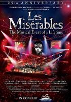 Miserables the 25th anniversary, live: the legendary musical