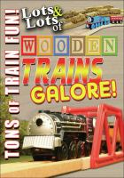Lots & Lots of Wooden Trains Galore (DVD)