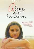 Alone with her dreams