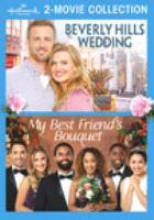 Beverly Hills Wedding ; My Best Friend's Bouquet