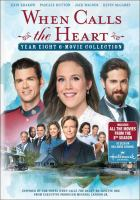 When Calls the Heart Movie Collection: Year 8