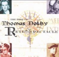 The best of Thomas Dolby [compact disc] : retrospectacle.