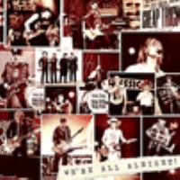 We're all alright! [compact disc]