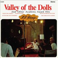Valley of the Dolls and Other Academy Award Hits (remastered From the Original Master Tapes)