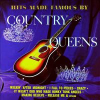 Hits Made Famous by Country Queens (remastered From the Original Master Tapes)