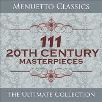 111 20th Century Masterpieces