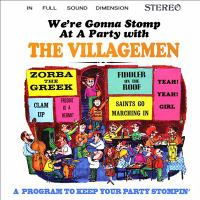 We're Gonna Stomp at A Party With the Villagemen: A Program to Keep your Party Stompin' (remaster