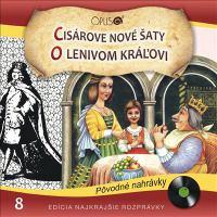 Najkrajšie rozprávky, no.8: cisárove nové šaty/o lenivom kráľovi