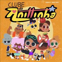 Clube da anittinha 2 (músicas da série de tv original)
