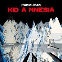 Kid A Mnesia (CD)