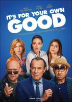 It's for Your Own Good (DVD)