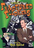 Fractured Flickers
