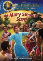 The Mary Slessor Story