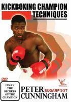 Kickboxing Champion Techniques
